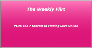 Weekly Flirt Newsletter
