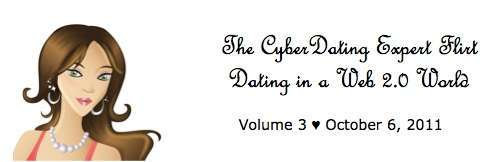 Cyber-Dating Expert Weekly Flirt - October 6, 2011