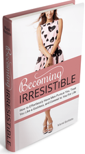 Becoming Irresistible