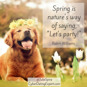 Spring is nature's way of saying, %22Let's party!%22